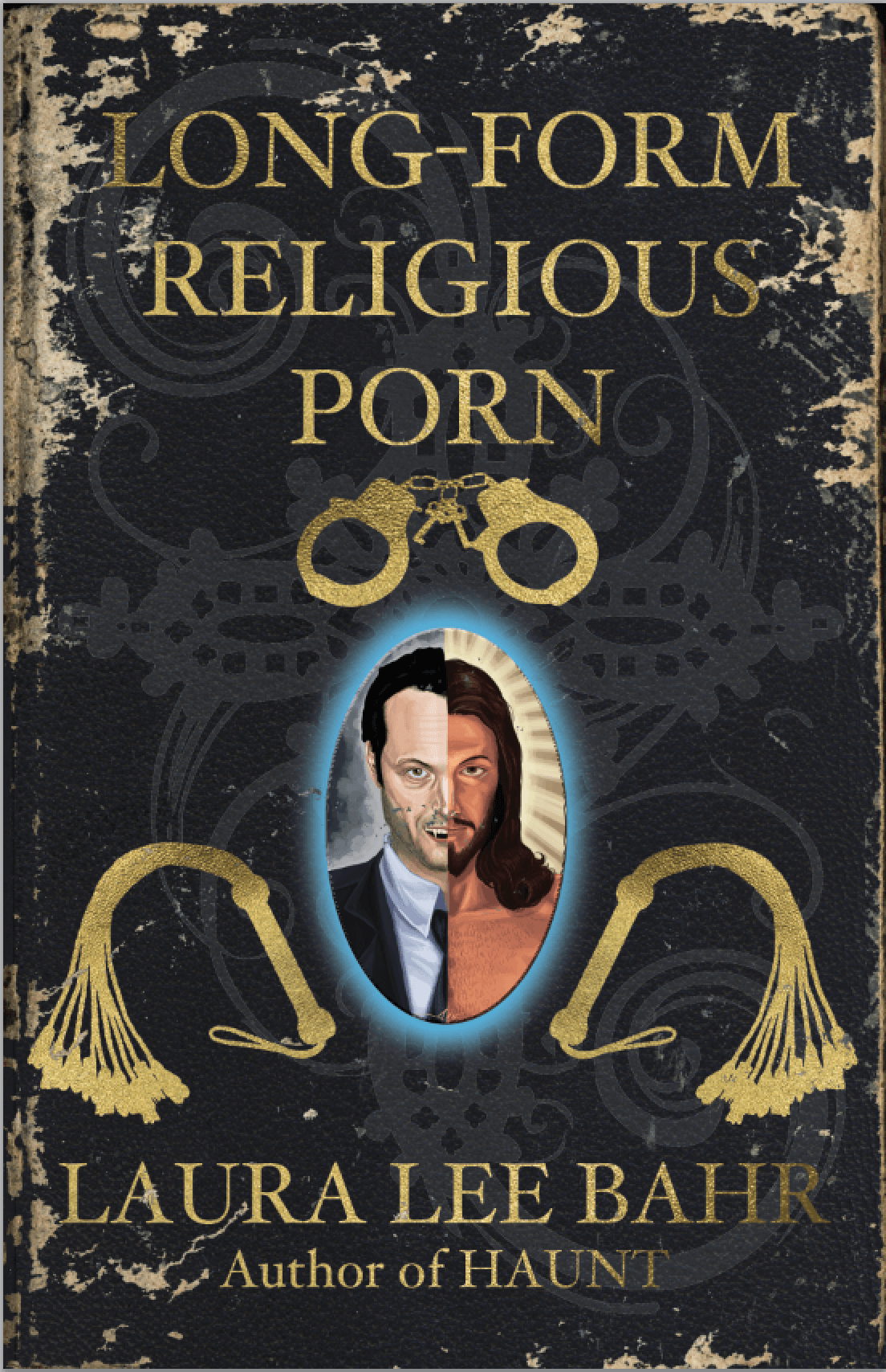 Long Form Religious Porn by Laura Lee Bahr